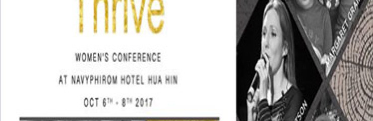 Thrive Women's Conference at Navyphirom Hua Hin on 6th – 8th October 2017