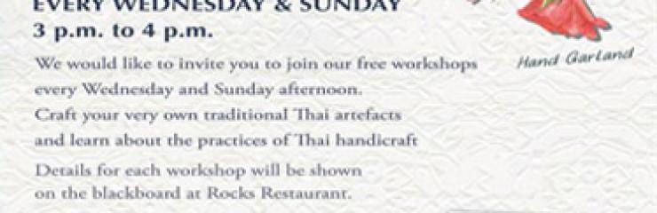 Thai Handicrafts Free Workshops Every Wednesday & Sunday at Cape Nidhra Hotel Hua Hin