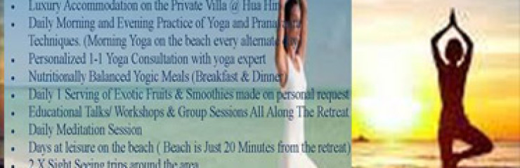 12 Days Holistic & Yoga Retreat at Hua Hin (Thailand)  8th – 21st May 2017