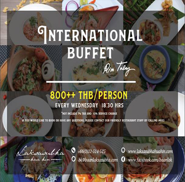 International Buffet at Laksasubha Hua Hin every Wednesday on October 2018