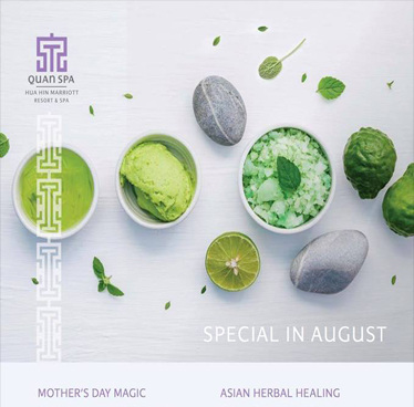 Specials in August by Quan Spa at Hua Hin Marriott Resort & Spa Daily of August 2018