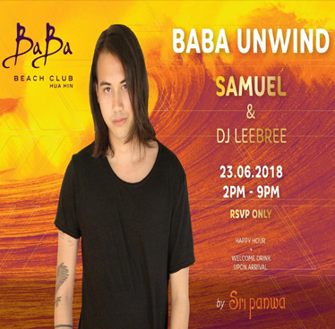 Baba Unwind by the beach! at Baba Beach Club Hua Hin – Saturday 23rd June 2018
