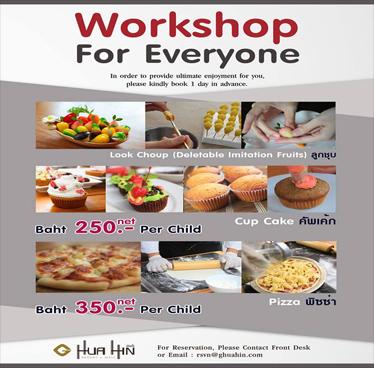 Work Shop for everyone at G Hua Hin Resort and Mall