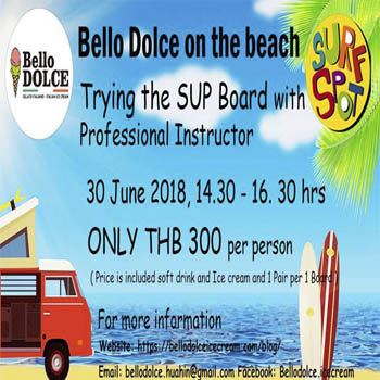 Trying SUP with Bello Dolce at Bello Dolce Hua Hin – Saturday 30th June 2018