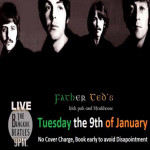 The Bangkok Beatles Live in Father Teds Every Tuesday 9th – 30th January 2018