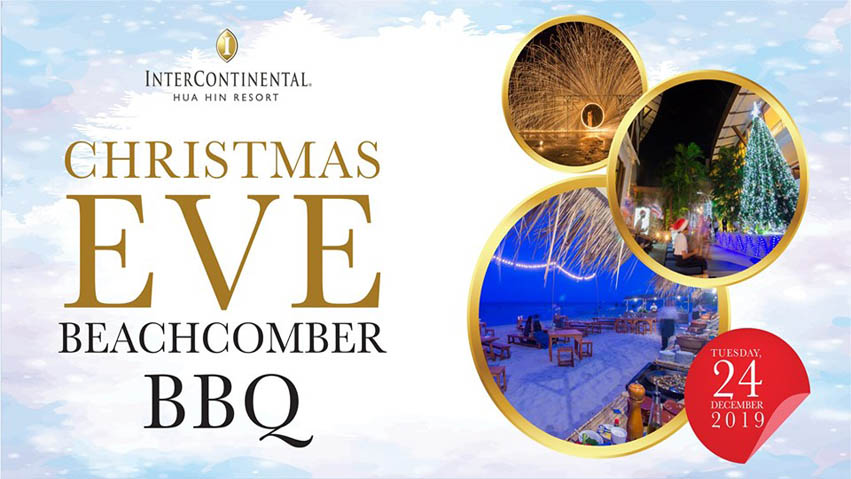 Christmas Hua Hin 2020 Christmas Eve Beachcomber BBQ at InterContinental Hua Hin Resort