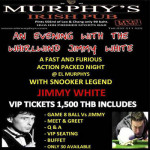 An evening with The Whirlwind Jimmy White at El Murphys Irish Bar & Grill - Friday 21st September 2018