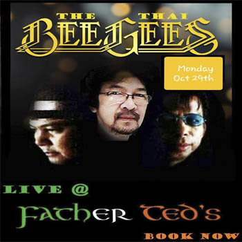 The Thai Bee Gees Live in Father Ted's – Monday 29th October 2018