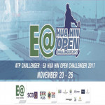 EA HuaHin Open Challenger 2017 at True Arena Hua Hin from 20th – 26 th November 2017
