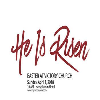 Easter at Victory Church Hua Hin – Sunday 1st April 2018